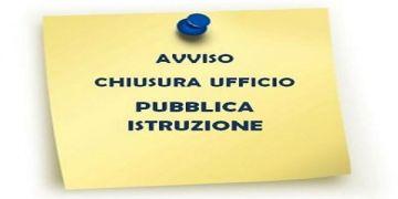 VARIAZIONE ORARIO UFFICIO PUBBLICA ISTRUZIONE - VENERDI\' 08/11/2019